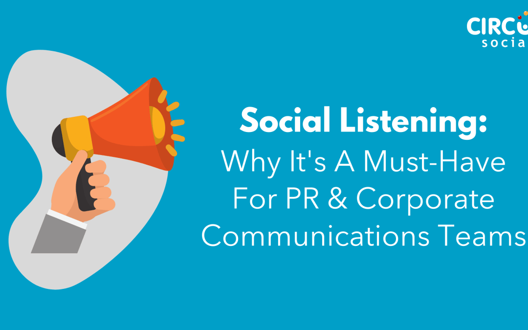 Why Social Listening Is A Must-Have For PR Teams