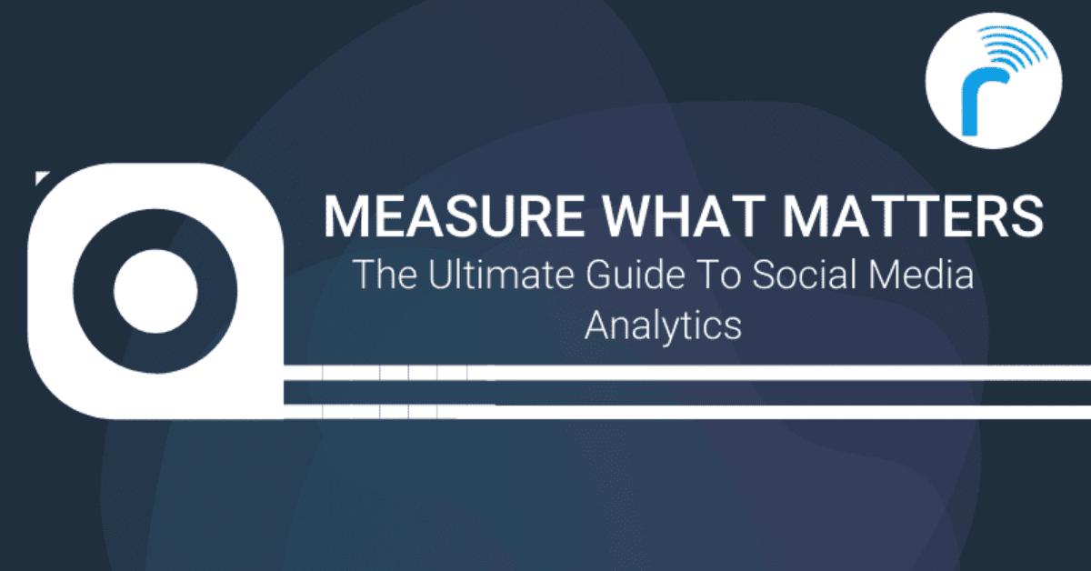 guide to social media analytics
