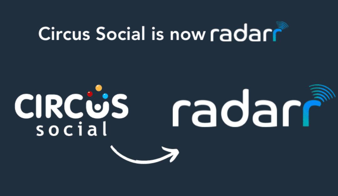 Rebranding Announcement: Circus Social is now Radarr