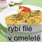 Rybí filé v omeletě