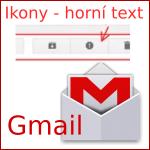 Nastavení textu u horních tlačítek v [GMAIL-u] (Zpět, Archivovat, Spam, Smazat … apod.)