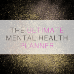 Mental Health Resources: My Planner