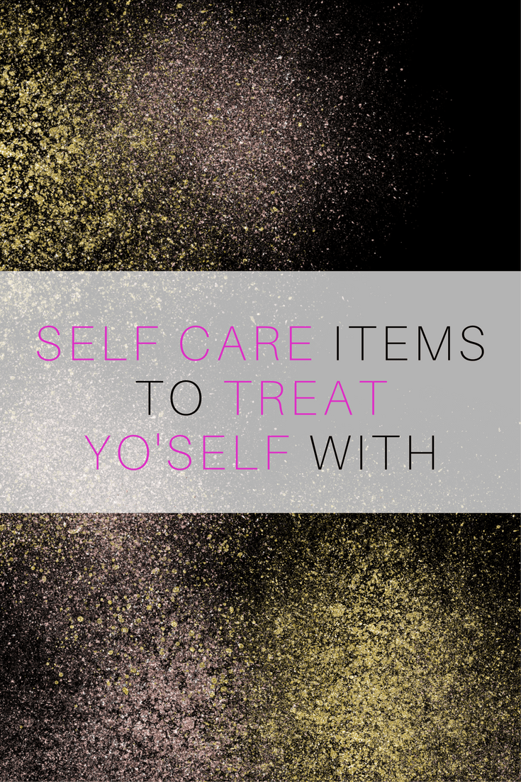 Self Care Items to Buy Yourself