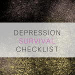 Depression Survival Checklist