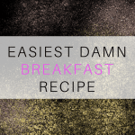 Easy Breakfast Recipe