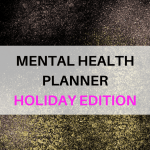 Mental Health Holiday Planner