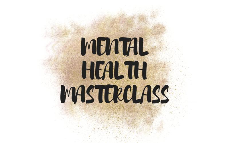 Mental Health Masterclass