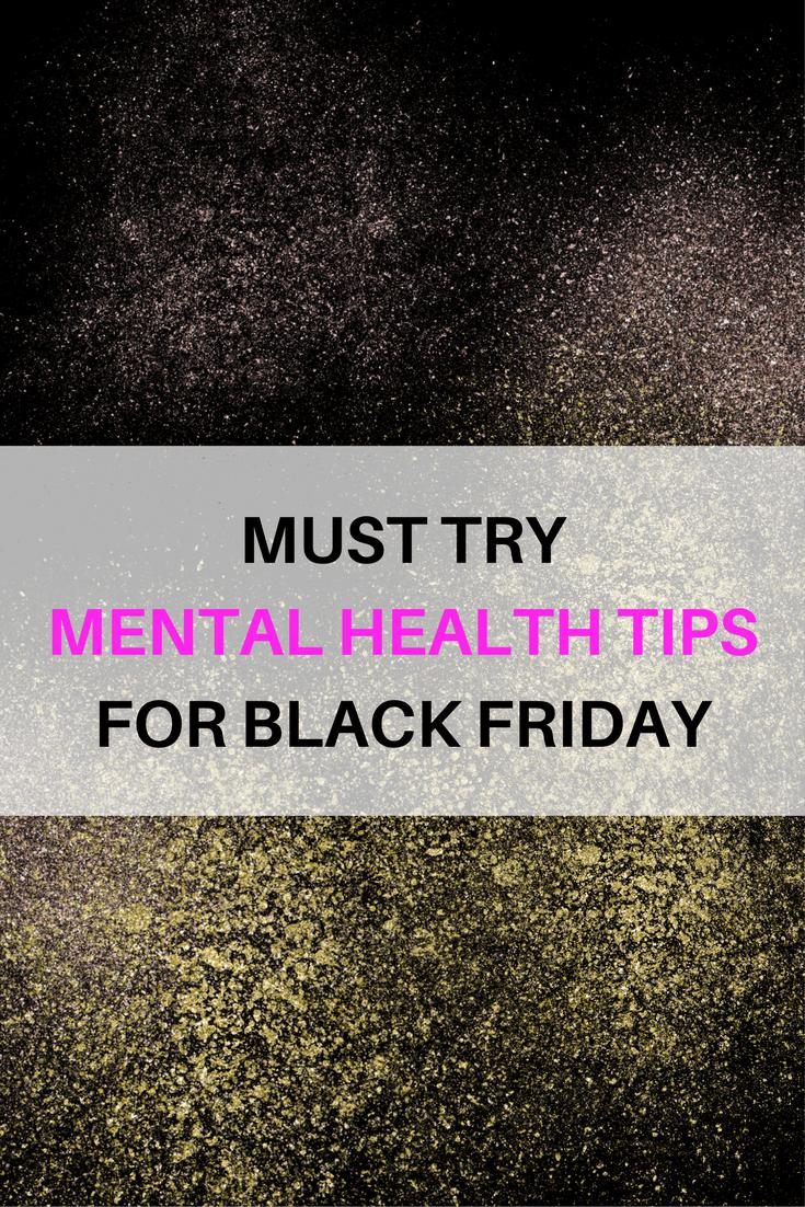mental health tips for black friday