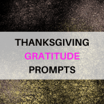 Thanksgiving Gratitude Prompts