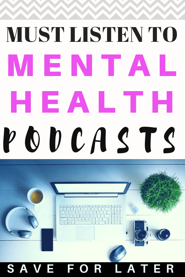 Check out these mental health podcasts if you're struggling with managing depression, anxiety or want to learn self-care ideas. #mentalhealth #podcast #depression #anxiety
