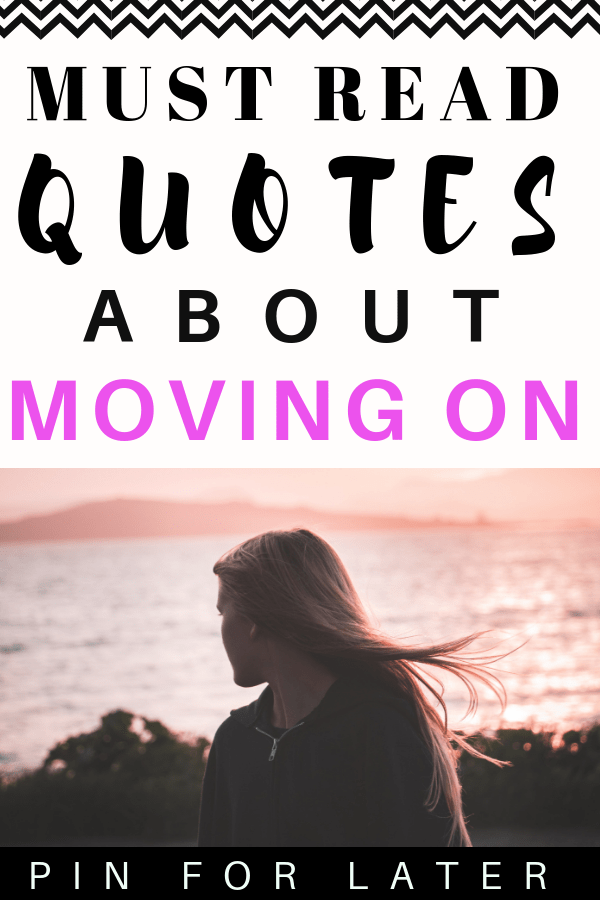 Must read quotes about moving on and letting go. Check out these inspirational quotes to help you get motivated. #motivation #inspiration #inspirationalquotes