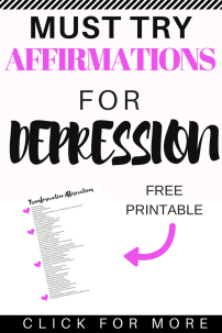 If you're struggling with managing depression check out these affirmations for depression. These are all the affirmations I use to manage symptoms of depression and start feeling happier. #depression #happiness #personalgrowth #selfcare #affirmations