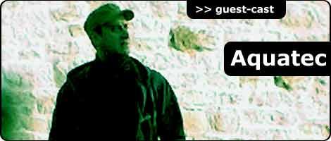 Aquatec, guestcast @ Radio-Alternator.com, listen here
