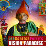 The Wirebender presents Lee Scratch Perry and Vision of Paradise