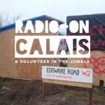 Calais -a volunteer in the jungle, part 1 by Imogen Pettitt