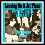 leaving_on_a_jet_plane_peter_paul_and_mary