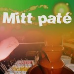 MITT PATÉ #15 – Hand in Hand with Time