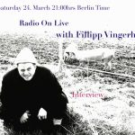 LIVE SHOW: 24.March 21:00hrs Berlin Time – Interview with Fillipp Vingerhoets
