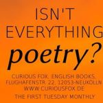 Isn't everything Poetry with Ilia Kitup and Alistair Noon and guests