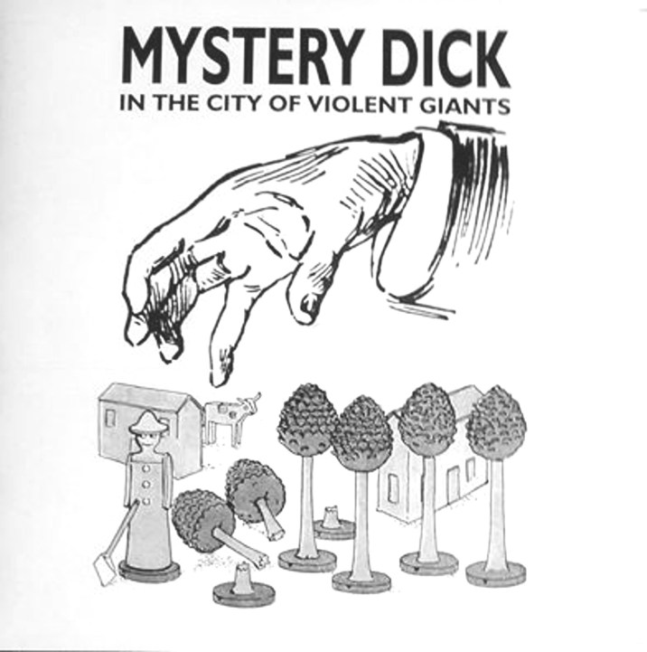 aural detritus The City Of Violent Giants Mystery Dick sleeve