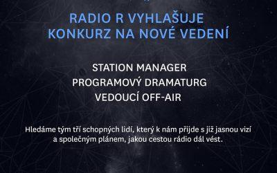 Radio R hledá nové vedení