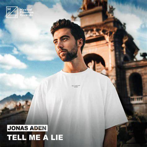 Benjamin Falk remixet Jonas Aden låten Tell me a lie