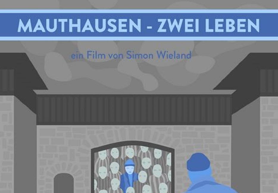 """Mauthausen – Zwei Leben"""