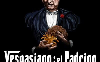 La Tortulia #183 – Vespasiano: el Padrino