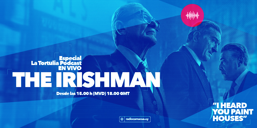 The Irishman: Cine y Crónica