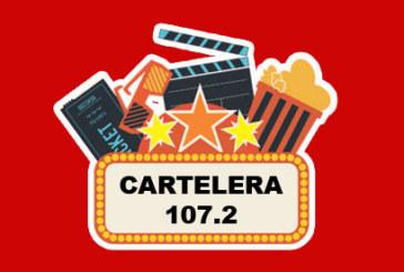 Cartelera 107.2 – Cine y Estrenos – (08-03-2019)