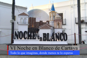 Cartaya Tv | VI Noche en Blanco de Cartaya