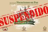 Suspendido 'Vacaciones en Paz' por la crisis del coronavirus