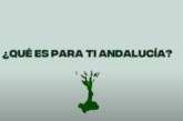 ¿Qué es para ti Andalucía?