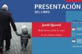 De Buena Mañana | Jordi Querol presentará su nuevo libro en El Rompido