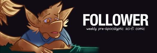 Follower: weekly pre-apocalyptic sci-fi comic