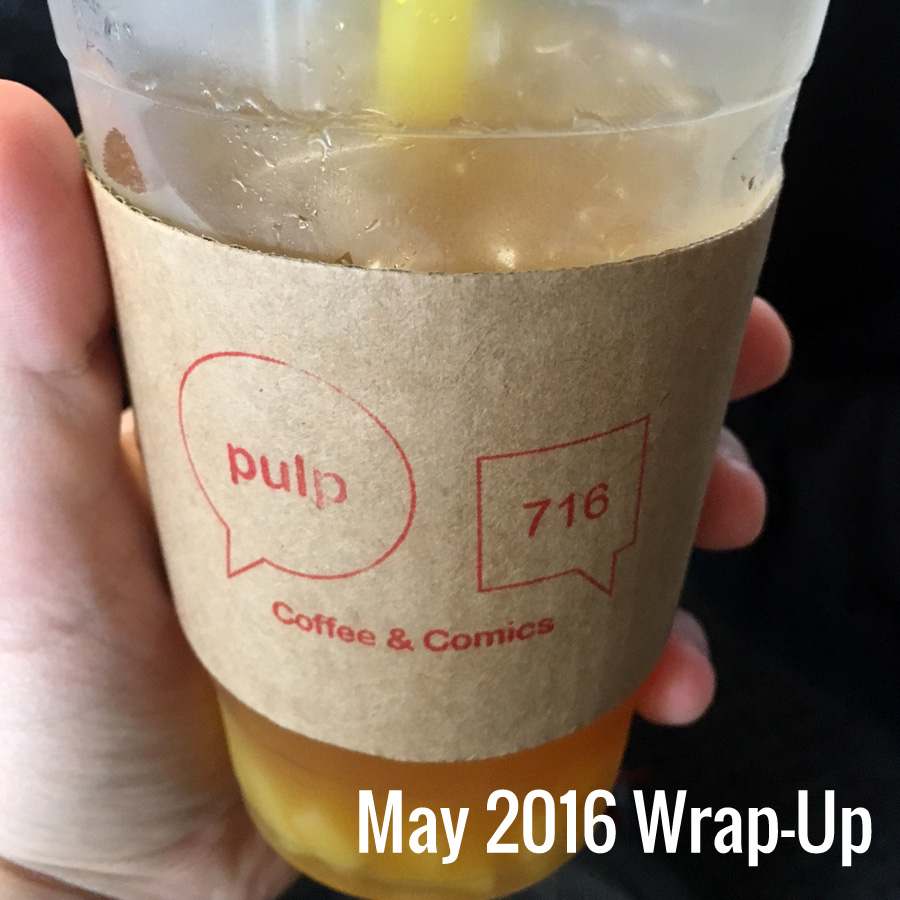 May 2016 Wrap-Up