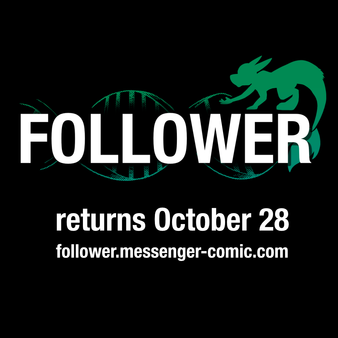 Follower returns October 28