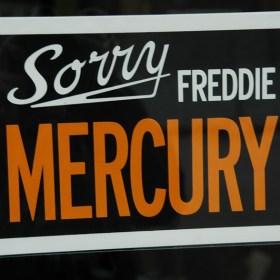 Sorry Freddie Mercury