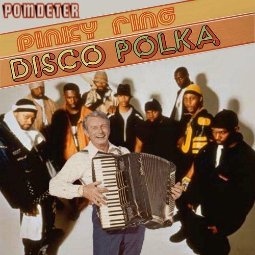 pinky ring disco polka