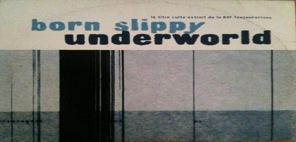 """Ottobre 1996: il brano """"Born slippy"""" degli  Underworld #1 delle hitchart."""