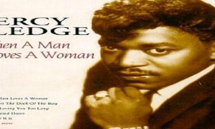 """Maggio 1966: il singolo """"When a man loves a woman"""" di Percy Sledge  #1 della classifica"""