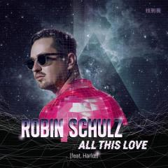 "Pronti a ballare? Torna Robin Schulz con ""All This Love"""