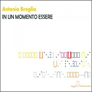 copertina_In Un Momento Essere_Antonio Breglia