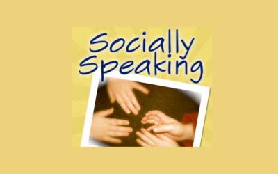 SOCIALLY SPEAKING – ADDITION AND EMOTIONAL HEALTH