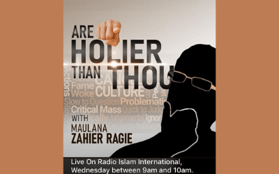 Are You Holier Than Thou – Part 7 – By Ml Zahier Ahmed Ragie