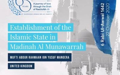 Establishment of the Islamic State in Madinah Al Munawarah