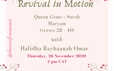 Revival in Motion: Quran Gems Surah Maryam Verses 28 to 40