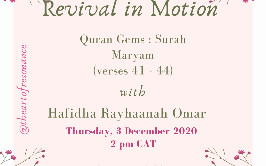 Revival in motion: Quran Gems Surah Maryam Verses 41 to 44
