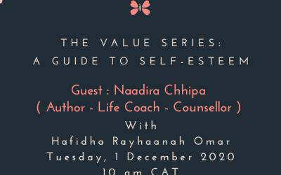 Living the legacy: The Value Series – Naadira Chhipa – Author – Speaker – Life Coach