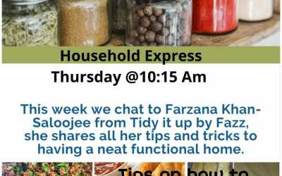 Household Express:Tidy it up by Fazz & tips and tricks to having a neat functional home ( Farzana Khana Saloojee)